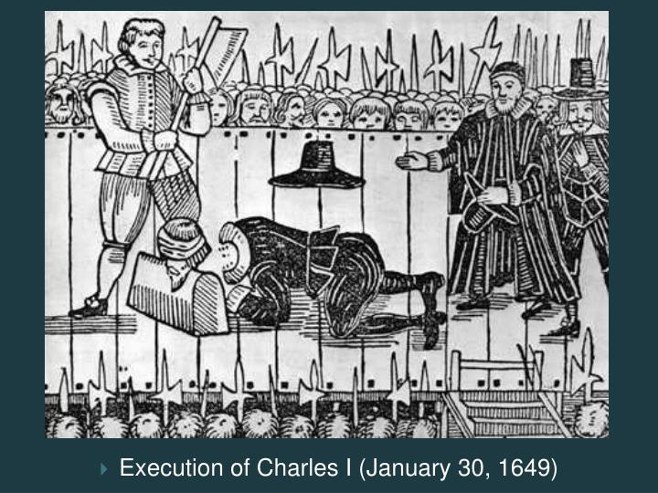 Execution of Charles I (January 30, 1649)
