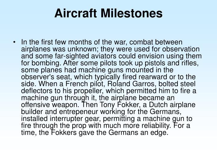 Aircraft Milestones