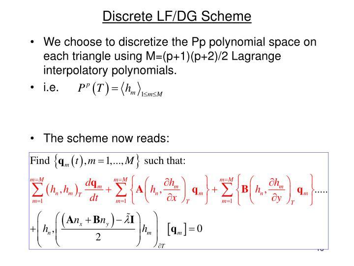Discrete LF/DG Scheme