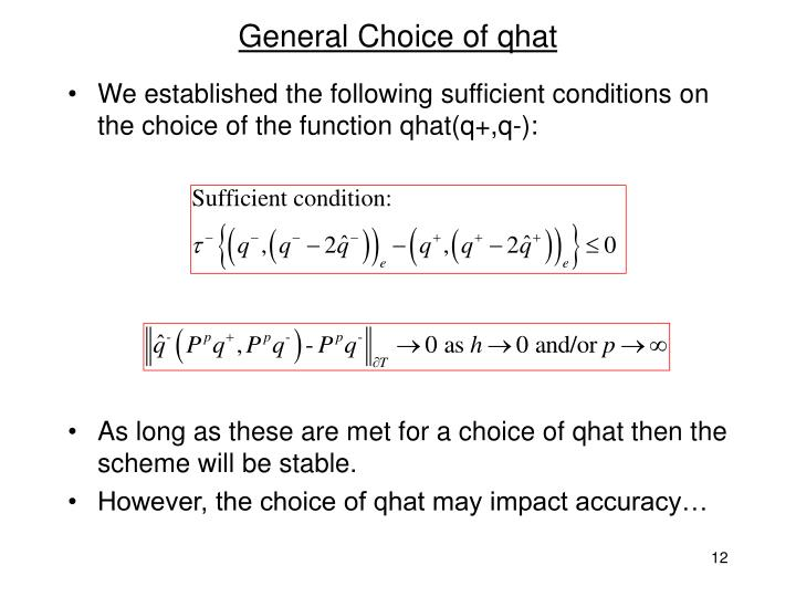 General Choice of qhat