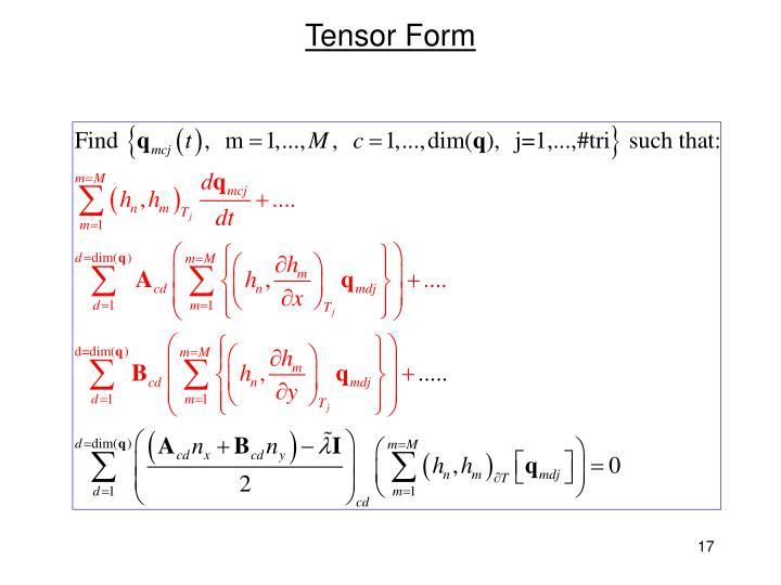 Tensor Form