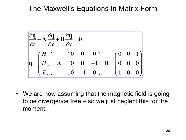 The Maxwell's Equations In Matrix Form