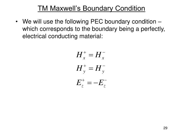 TM Maxwell's Boundary Condition