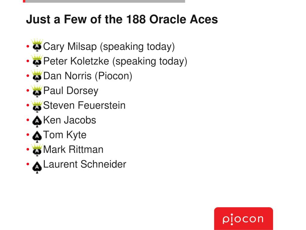 Just a Few of the 188 Oracle Aces