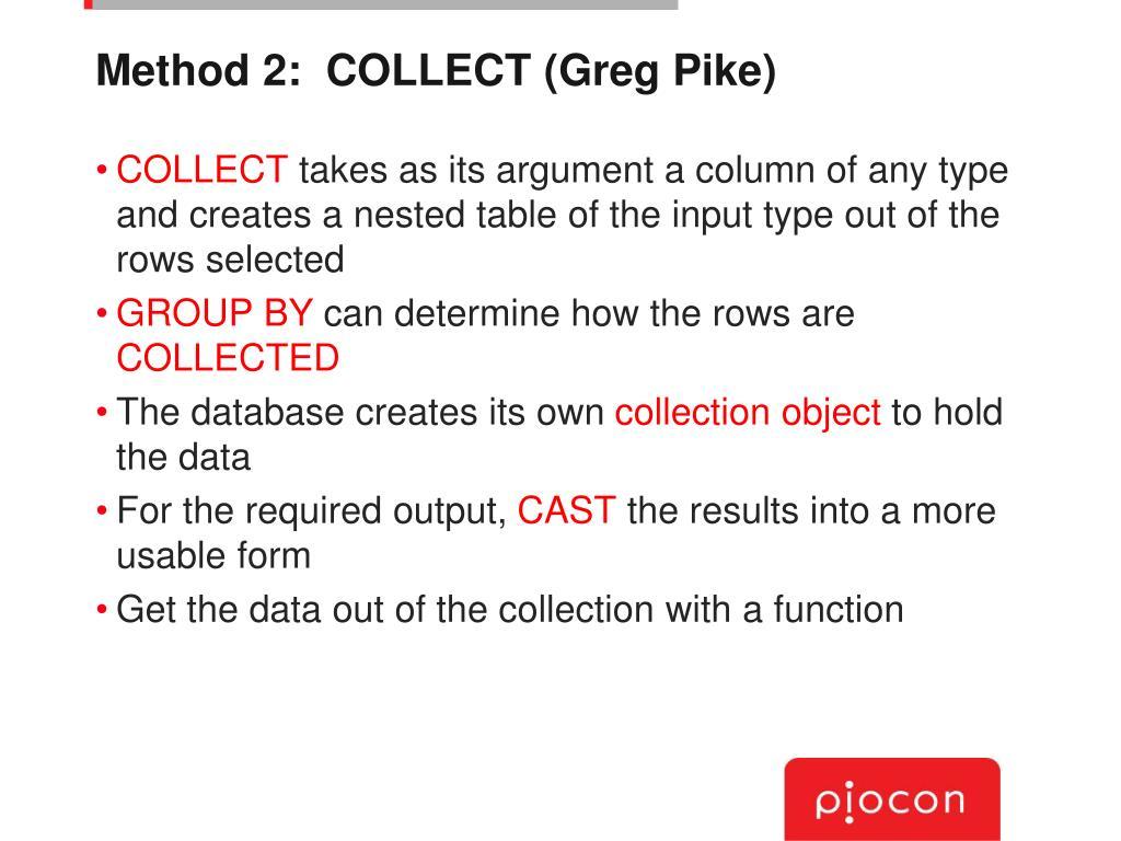 Method 2:  COLLECT (Greg Pike)