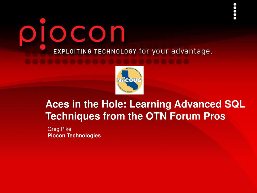 Aces in the Hole: Learning Advanced SQL Techniques from the OTN Forum Pros