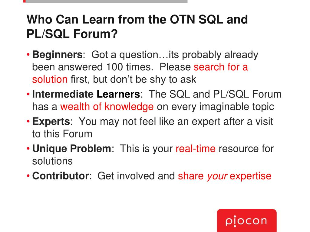 Who Can Learn from the OTN SQL and PL/SQL Forum?