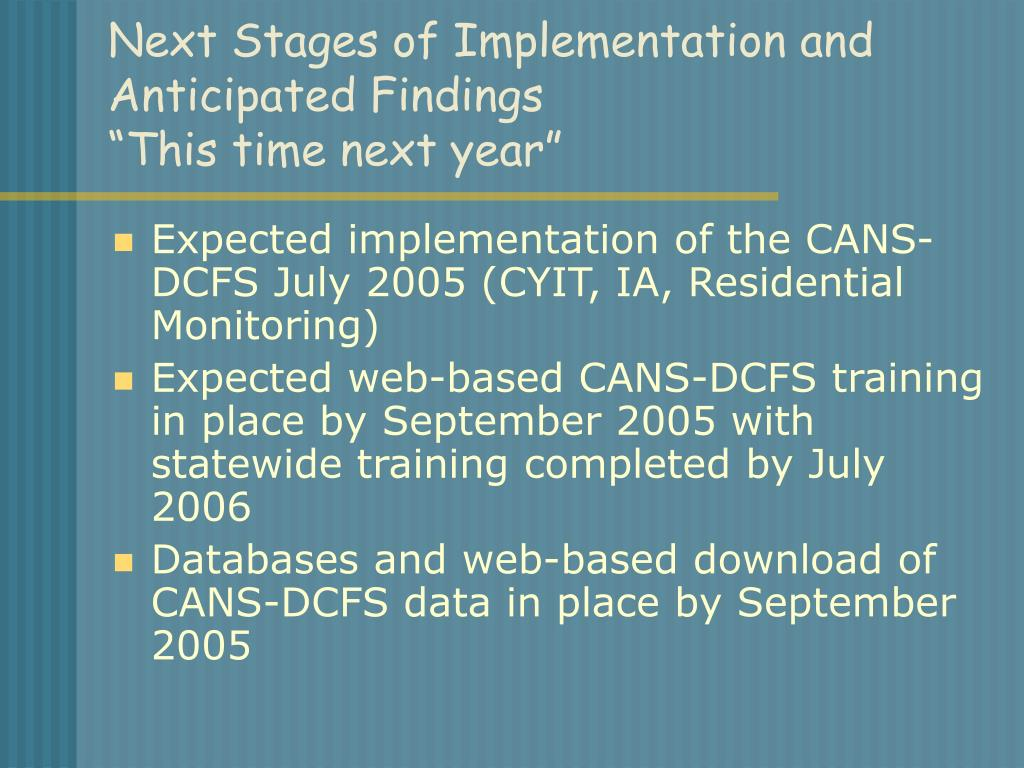 Next Stages of Implementation and Anticipated Findings
