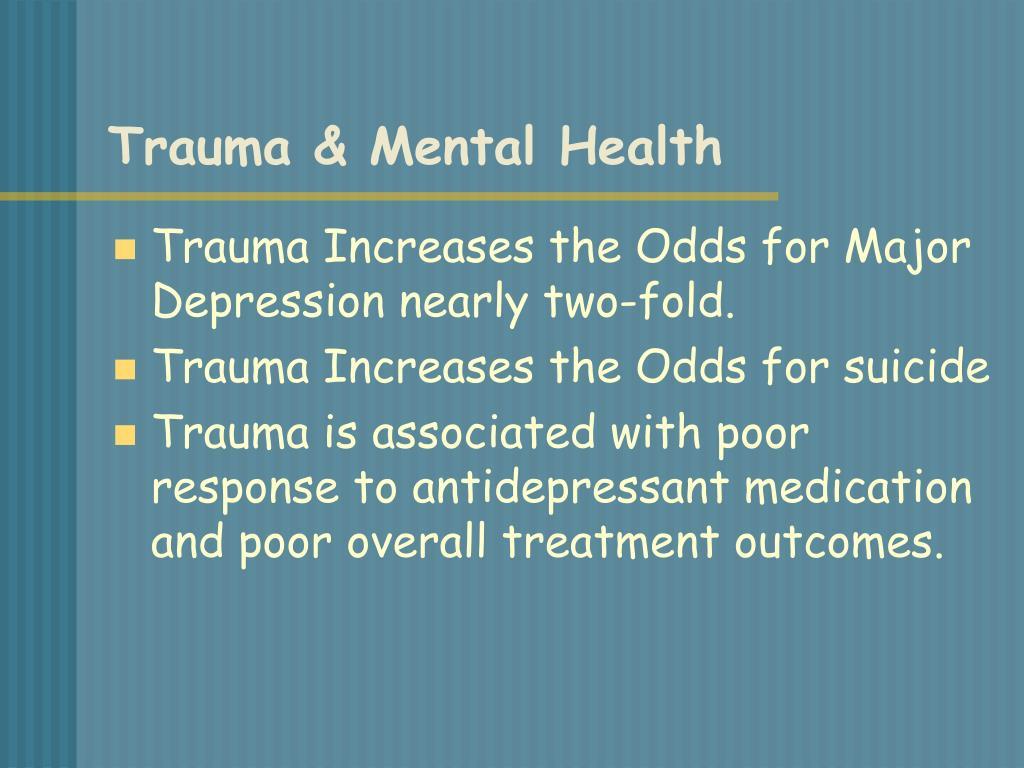 Trauma & Mental Health