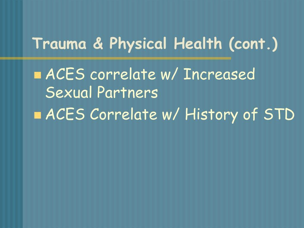 Trauma & Physical Health (cont.)