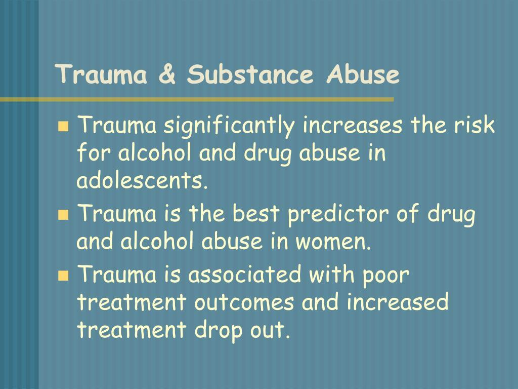 Trauma & Substance Abuse
