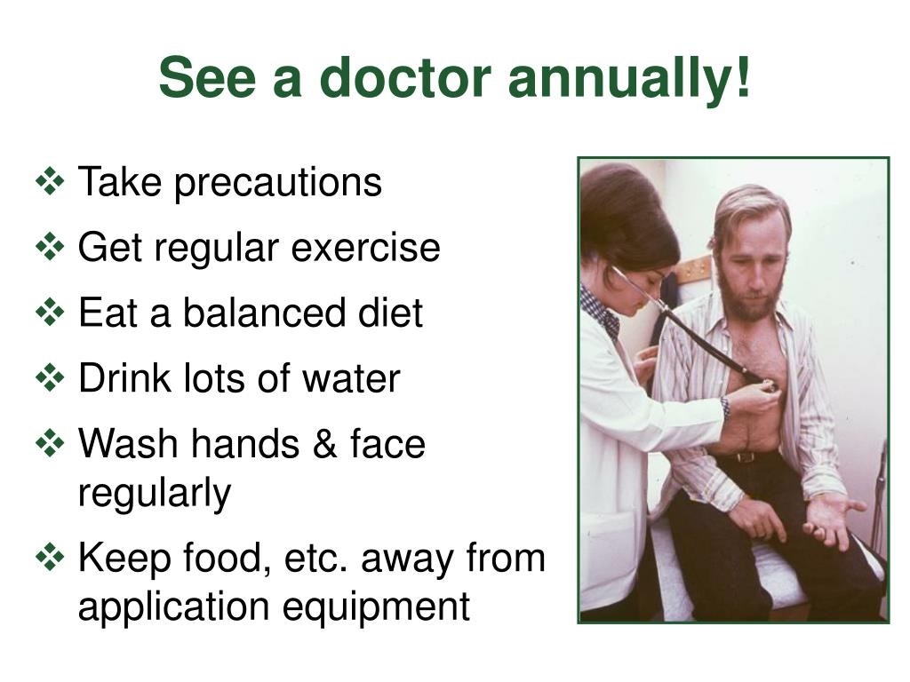 See a doctor annually!
