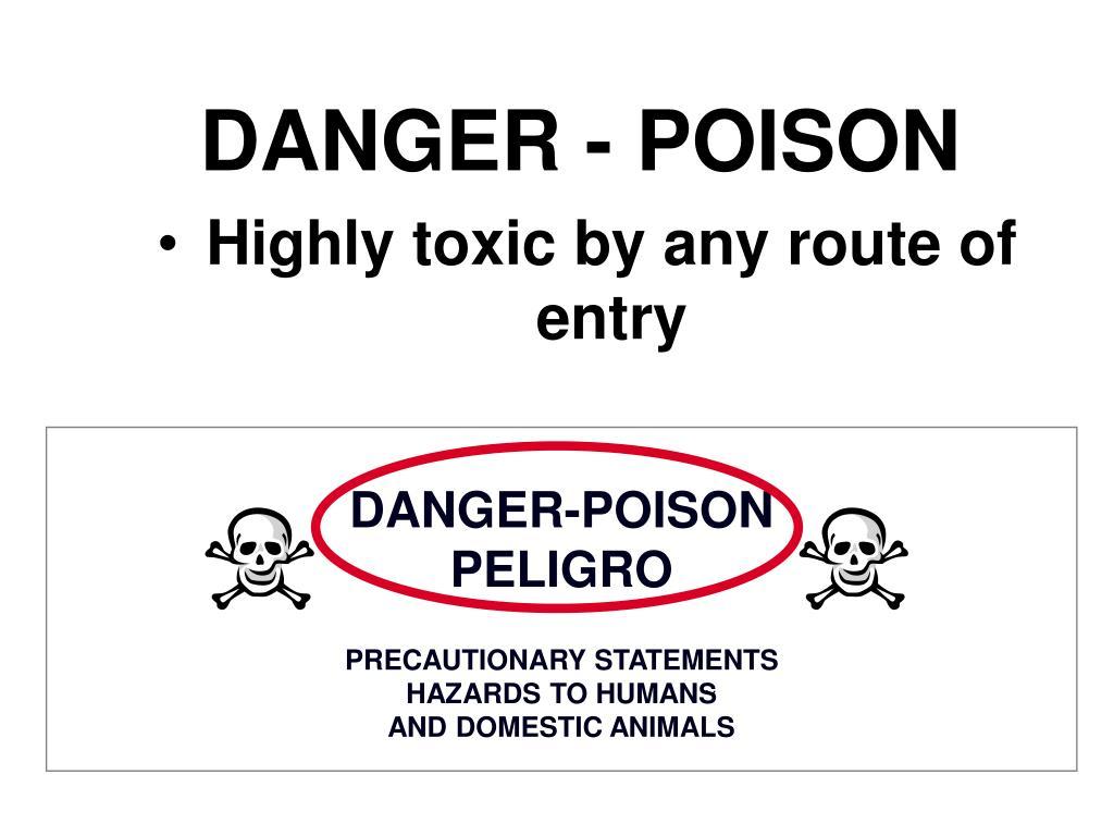 DANGER - POISON
