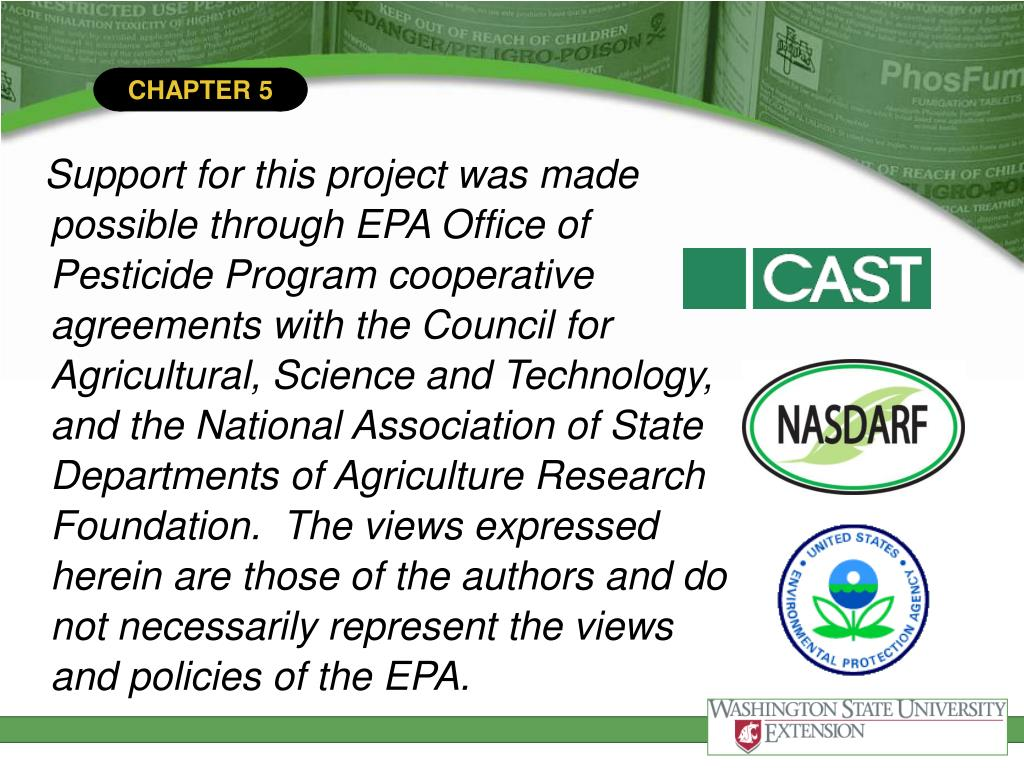 Support for this project was made possible through EPA Office of Pesticide Program cooperative agreements with the Council for Agricultural, Science and Technology, and the National Association of State Departments of Agriculture Research Foundation.  The views expressed herein are those of the authors and do not necessarily represent the views and policies of the EPA.