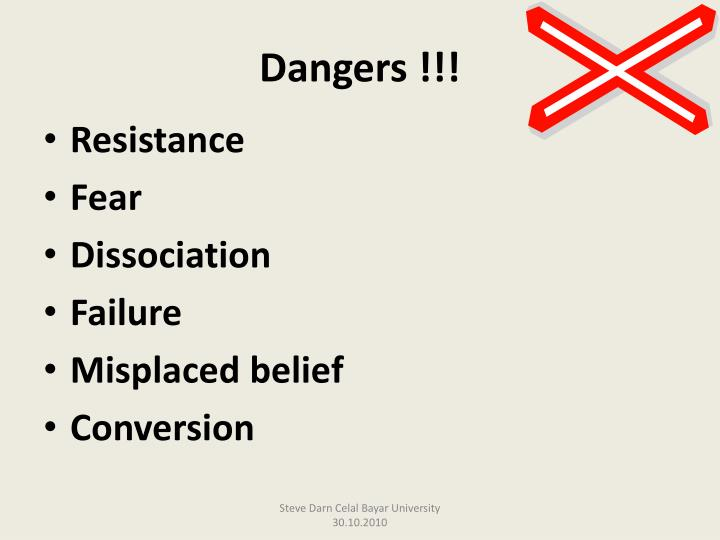 Dangers !!!