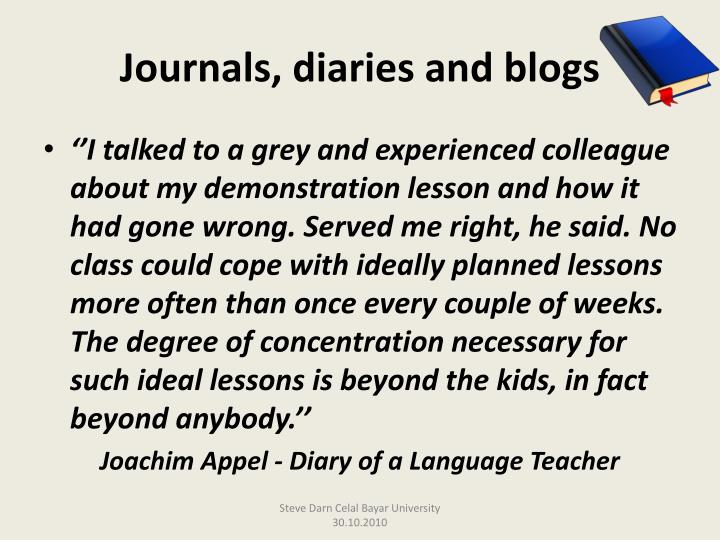 Journals, diaries and blogs