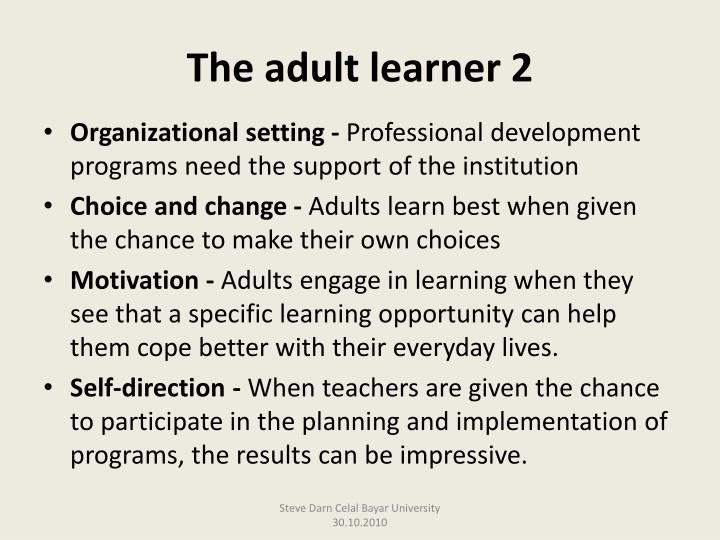 The adult learner 2