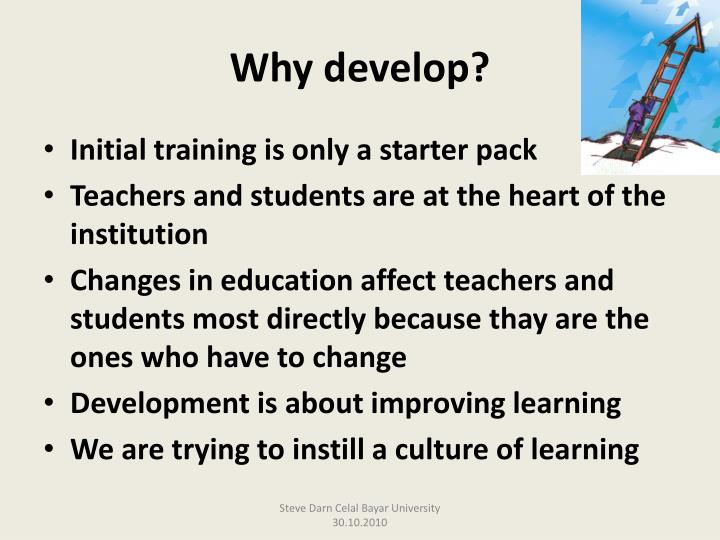 Why develop?