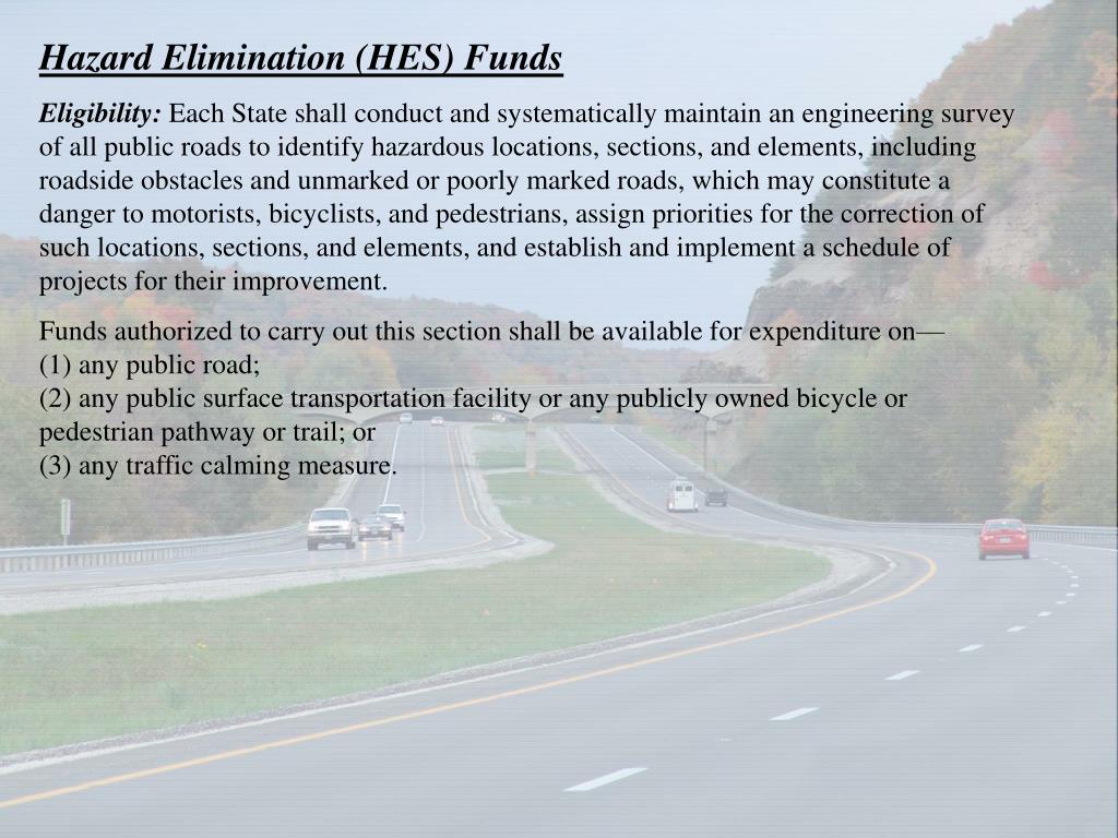 Hazard Elimination (HES) Funds
