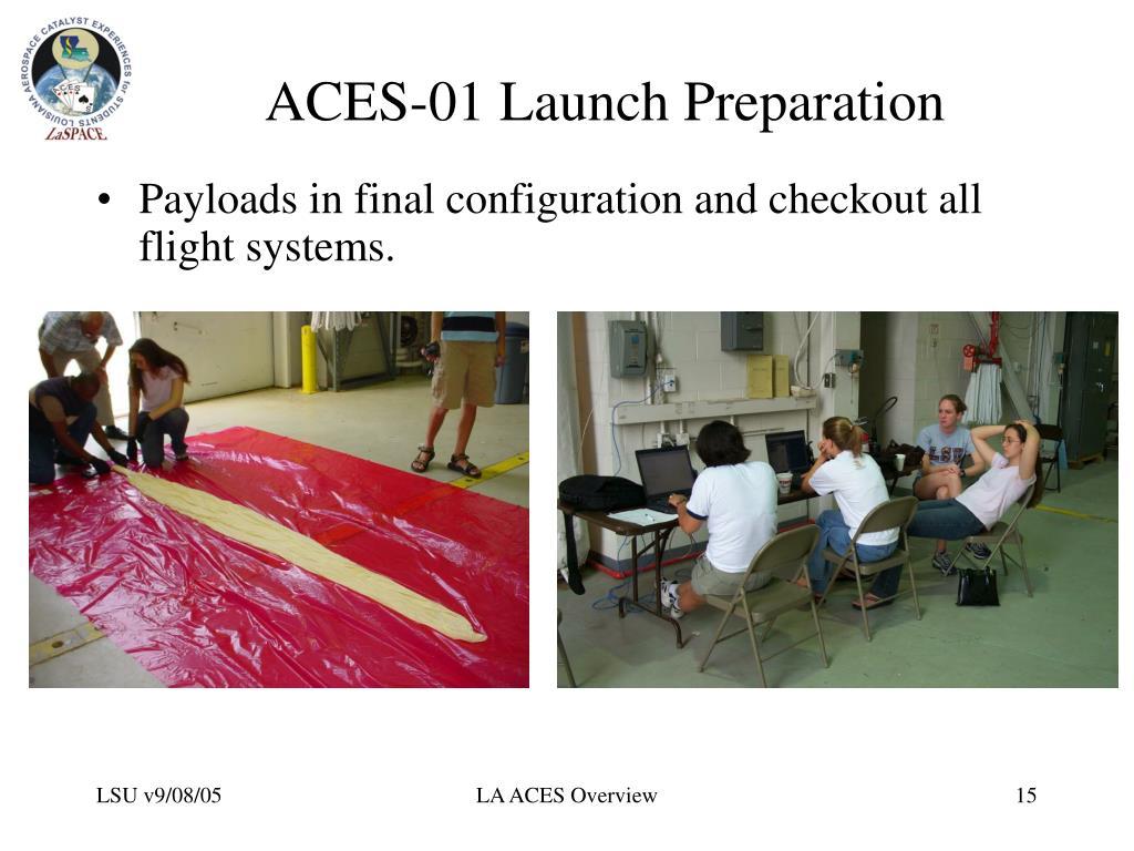 ACES-01 Launch Preparation