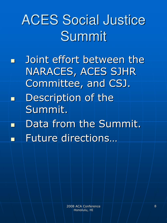 ACES Social Justice Summit