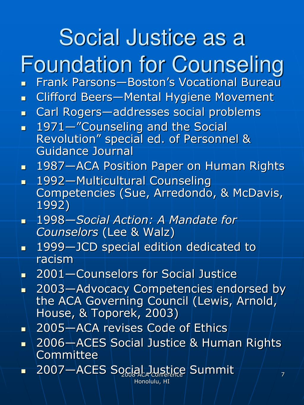 Social Justice as a Foundation for Counseling