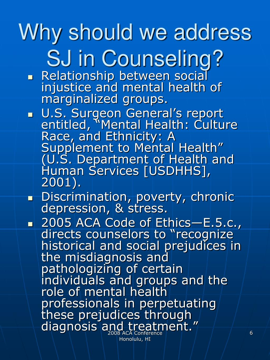 Why should we address SJ in Counseling?