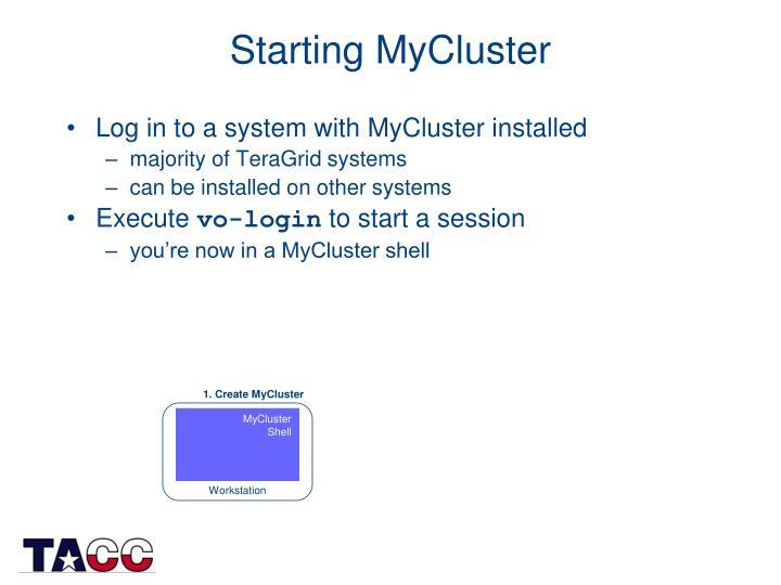 Starting MyCluster