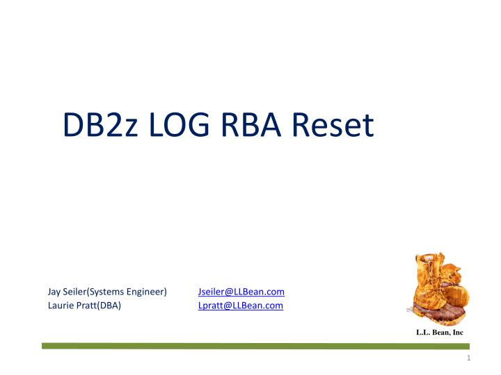 DB2z LOG RBA Reset