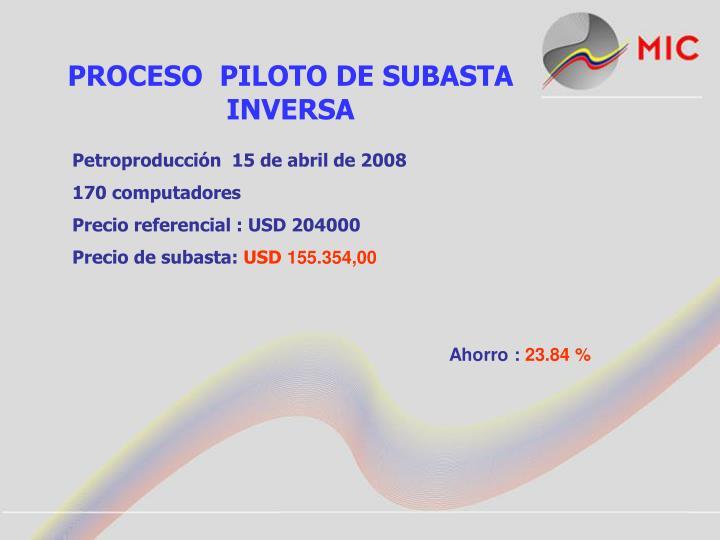PROCESO  PILOTO DE SUBASTA INVERSA