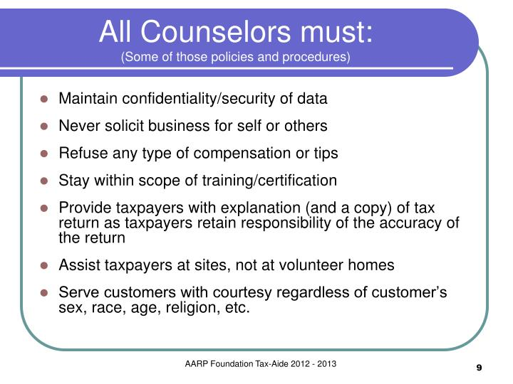 All Counselors must:
