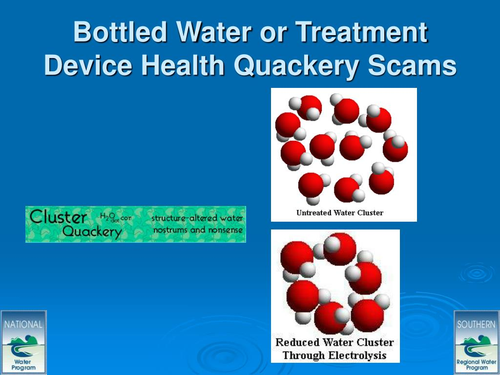Bottled Water or Treatment Device Health Quackery Scams