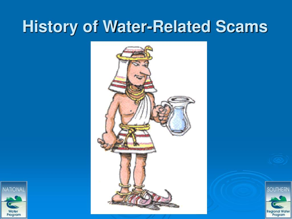 History of Water-Related Scams