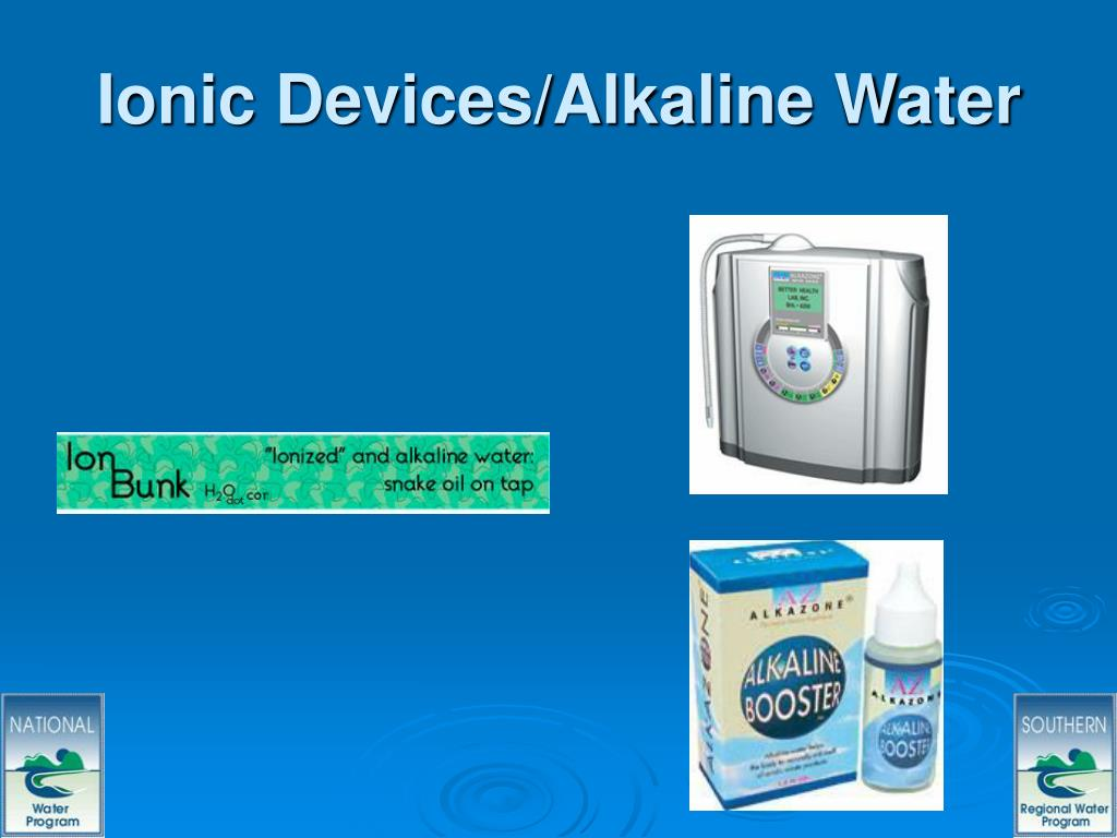 Ionic Devices/Alkaline Water