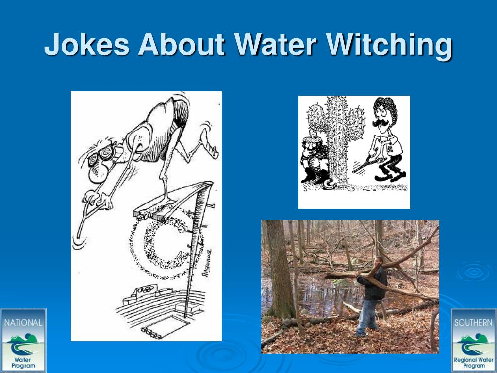 Jokes About Water Witching