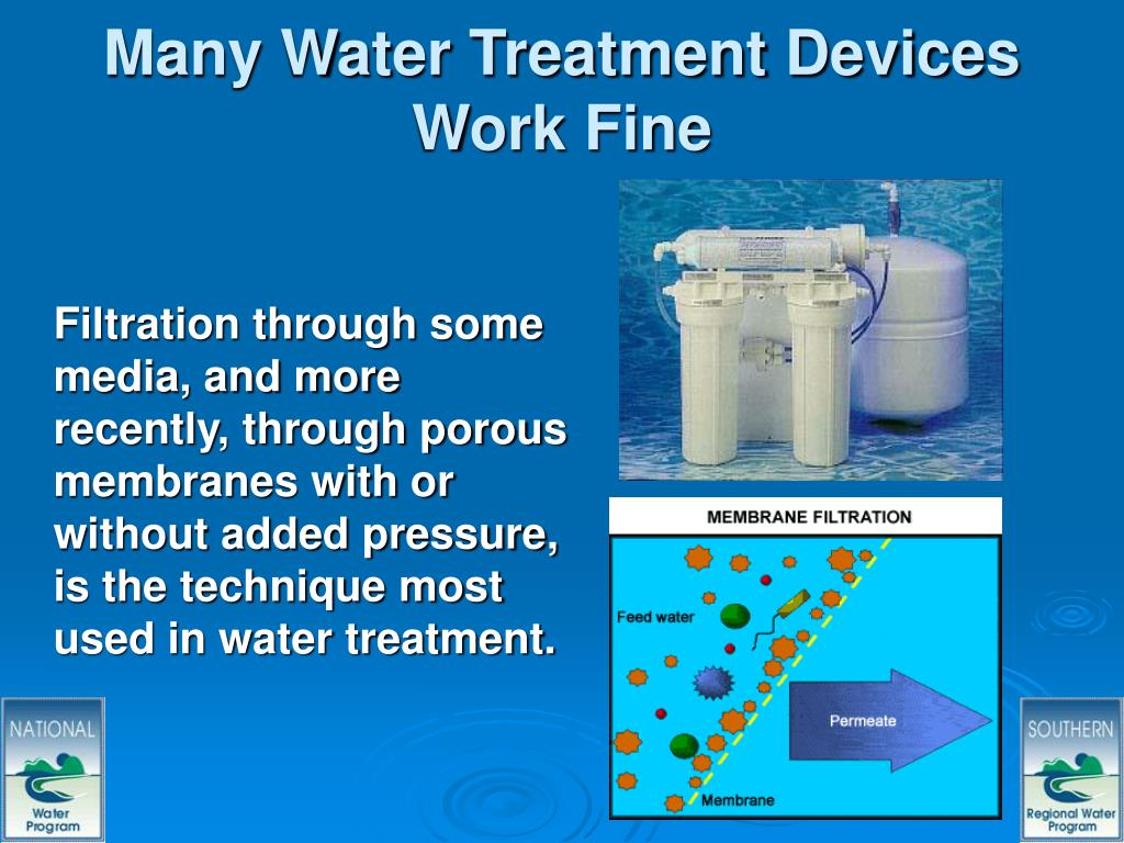 Many Water Treatment Devices Work Fine