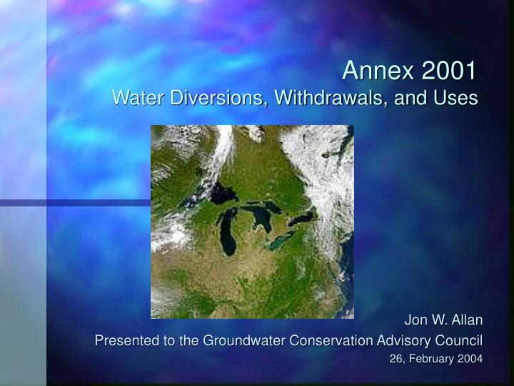 Annex 2001 water diversions withdrawals and uses