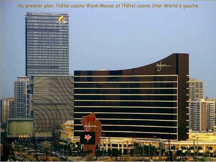 Au premier plan, l'hôtel casino Wynn Macao et l'hôtel casino Star World à gauche