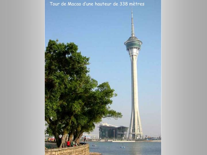 Tour de Macao d'une hauteur de 338 mètres