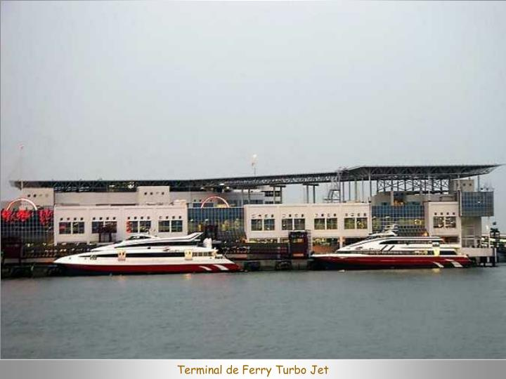 Terminal de Ferry Turbo Jet