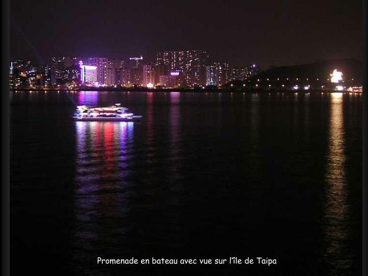 Promenade en bateau avec vue sur l'île de Taipa