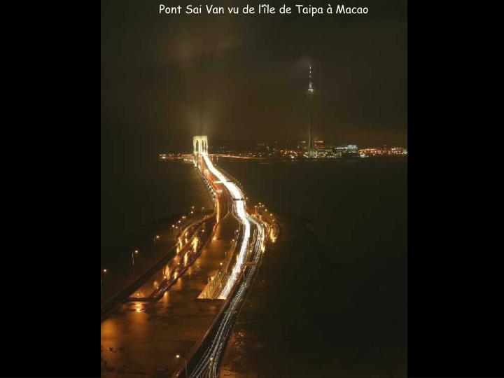 Pont Sai Van vu de l'île de Taipa à Macao