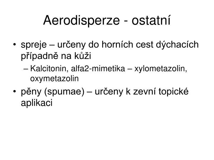 Aerodisperze - ostatní