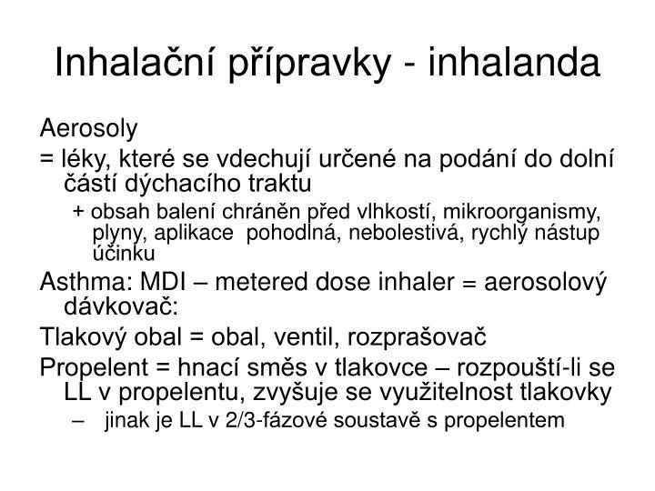 Inhalační přípravky - inhalanda