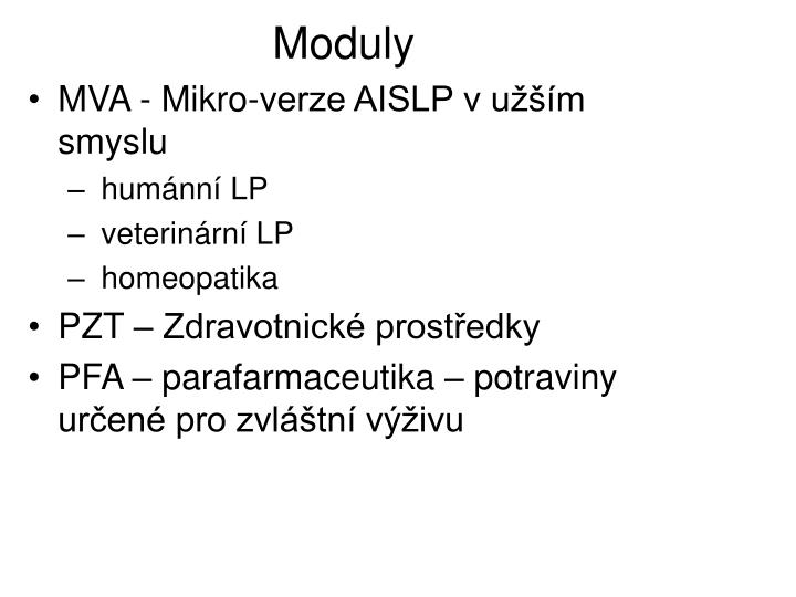 Moduly