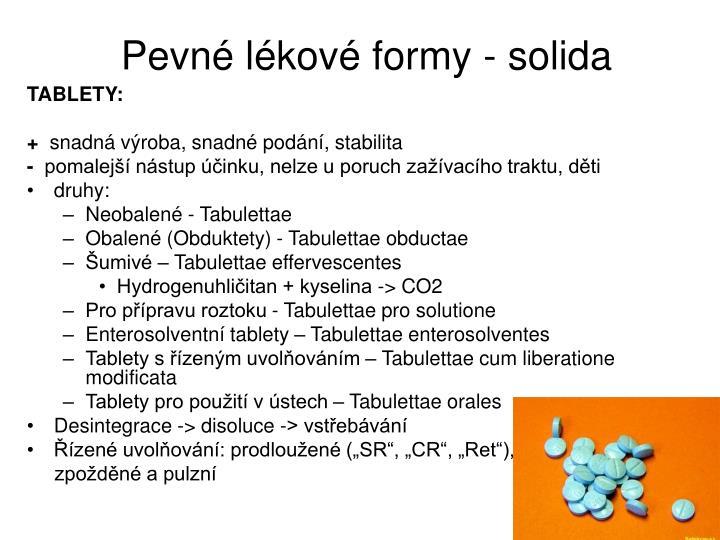 Pevné lékové formy - solida