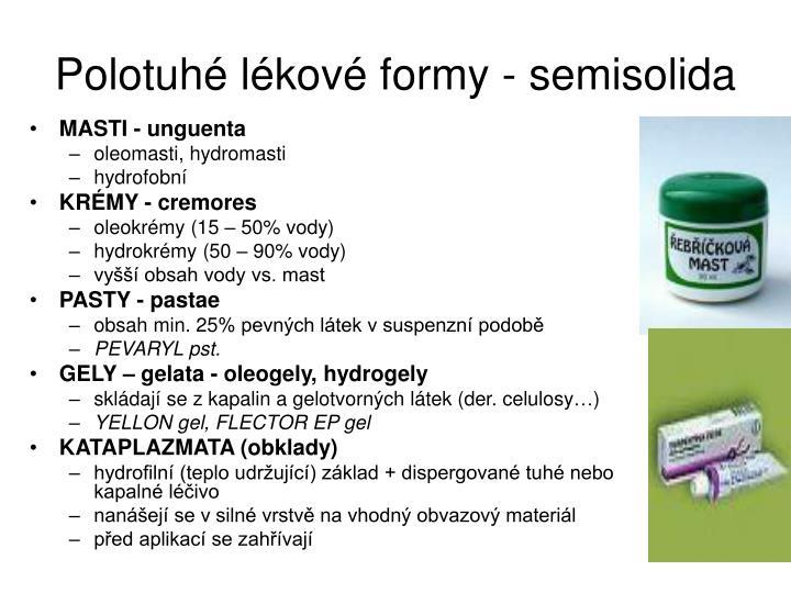 Polotuhé lékové formy - semisolida