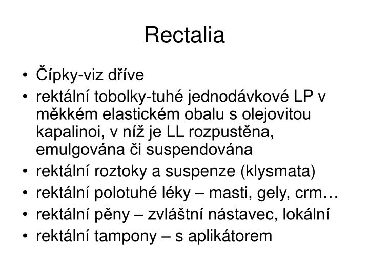 Rectalia