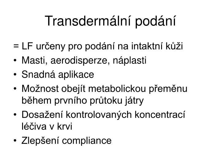 Transdermální podání