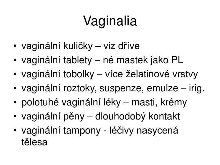 Vaginalia